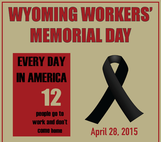 Wyomingites killed or injured at work are being honored today in the Capitol Rotunda for Workers' Memorial Day. Credit: Equality State Policy Center.