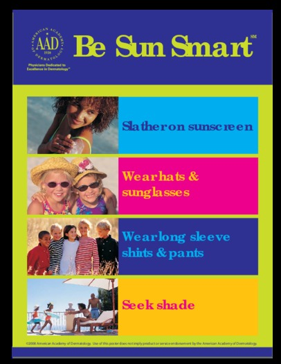 Sun Safety Tips, courtesy of the American Academy of Dermatology