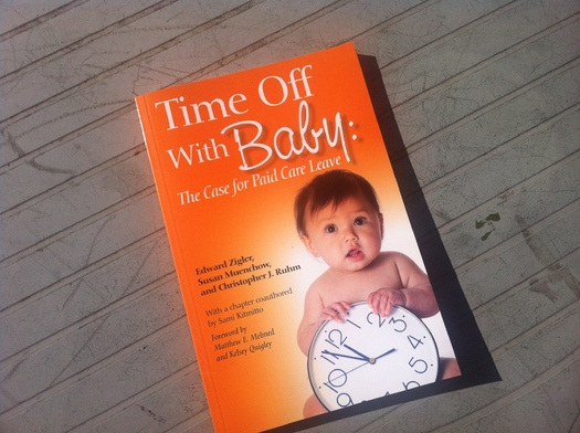 """PHOTO  The case for publicly funded care leave is made in a new book, """"Time Off With Baby"""""""