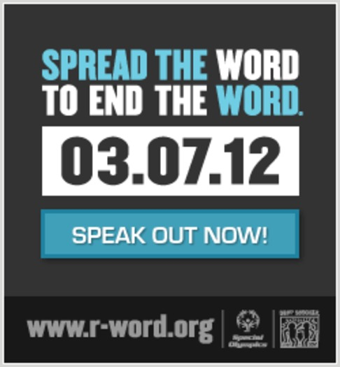 "Badge of ""R-Word: Spread the Word to End the Word"" campaign  Courtesy: www.r-word.org"