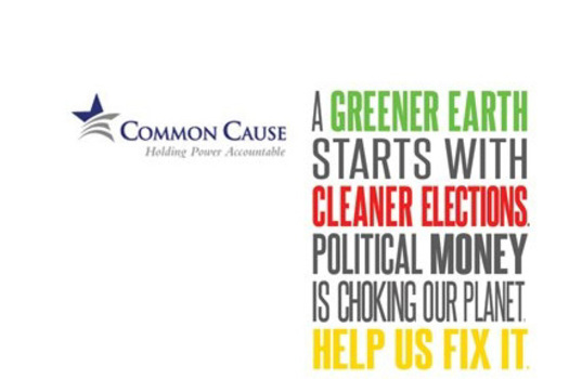 Common Cause poster about clean electionsCredit: Common Cause.