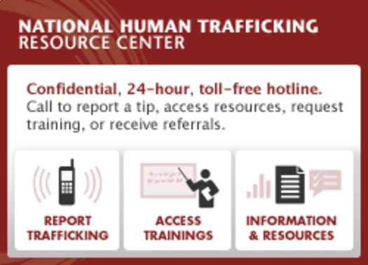 Johnson says public awareness is crucial and advises anyone who suspects they know a victim to call the National Human Trafficking Resource Center hotline, at 888-373-7888.