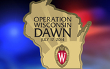 GRAPHIC: Operation Wisconsin Dawn Thursday at 7 a.m. will simulate a bombing at Camp Randall Stadium on the UW Campus, and will involve hundreds of law enforcement personnel, medical first responders and volunteer victims. (Logo courtesy of UW Police Department.