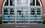 PHOTO: This quote represents the basis of a federal civil rights complaint against public schools in Buncombe and Union Counties, alleging discrimination against immigrant teens. Courtesy NC Justice Center.