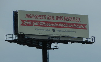 PHOTO: The Environmental Law & Policy Center is erecting another billboard between Milwaukee and Chicago to encourage political leaders to support high-speed rail. The ELPC says Wisconsin has to play catch-up now, since Gov. Scott Walker turned down federal funds for high-speed rail expansion. (Photo courtesy of ELPC)