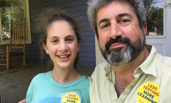 Max Page and his daughter Ruthie plan to testify today before the Joint Legislative Committee on Education. Both believe the Commonwealth needs to take a time out from high-stakes testing. Credit: M. Page.