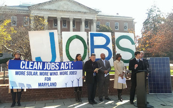 The Clean Jobs Act has picked up leadership support in the Maryland General Assembly for 2016. (Maryland Climate Coalition)