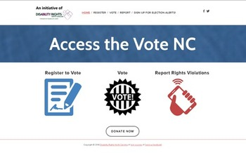 AccessTheVoteNC.org is a first-of-its-kind website to help people with a disability in North Carolina ensure their right to vote. (Disability Rights NC)