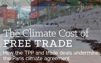 New research argues the Trans Pacific Partnership will hinder climate protection efforts locally and abroad. (Institute for Agriculture and Trade Policy)
