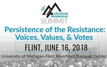 The Michigan Progressive Summit will address the wide variety of attacks on labor, consumers and the environment coming from lawmakers in Lansing and Washington, D.C. (MI Progressive Summit)
