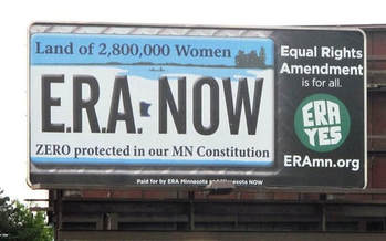 Minnesota was the 26th state to ratify the federal Equal Rights Amendment before the effort fell short, when not enough states ratified it by the 1982 deadline set by Congress. (eramn.org)