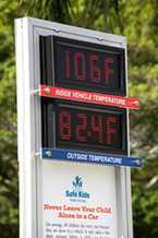 PHOTO: Temperature sign reads 106 degrees. Photo credit: safekidsusa