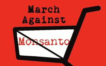 Photo: March Against Monsanto taking place on Saturday, May 25th. Courtesy: March Against Monsanto