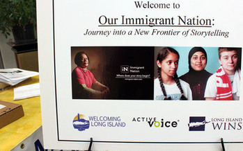Photo: Welcome sign from gathering at the Patchogue Artspace to introduce Immigrant Nation interactive story telling tool at beta.immigrant-nation.com Photo credit: Maria del Mar Piedrabuena