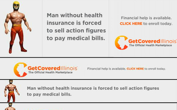 IMAGE: Not having health insurance is no laughing matter, but Get Covered Illinois says it could take a dose of humor to reach the 18-to-24 crowd and convince them to enroll in the health insurance marketplace. Ad courtesy of Get Covered Illinois.