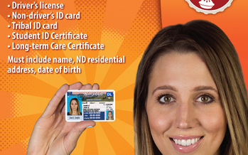 IMAGE: Saturday is the deadline for new residents of North Dakota or those with identification that needs a new address to get it or get changes made, so they can cast a ballot in the June primaries. Image courtesy North Dakota Secretary of State.